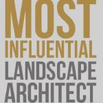 Most Influential Landscape Architect results
